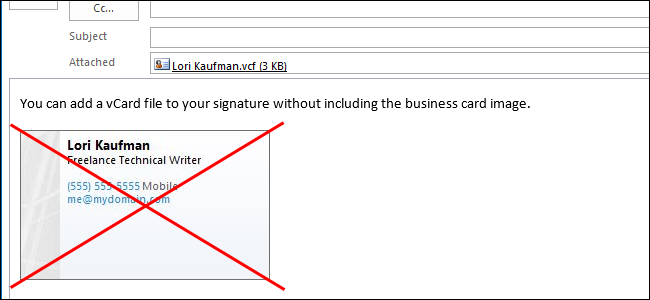 اضافه کردن یک کارت کسب و کار(Business Card)، و یا کارت مجازی ( VCF ) فایل ، به یک امضا در Outlook 2013 بدون نمایش تصویر