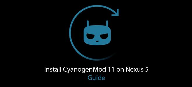 نصب CyanogenMod 11 در Nexus 5