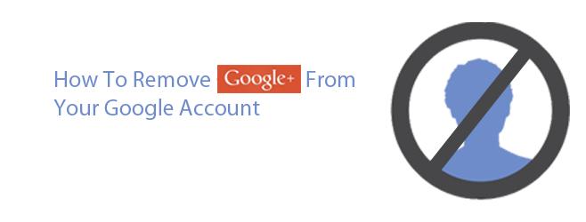 چگونه حساب گوگل پلاس را حذف کنیم؟