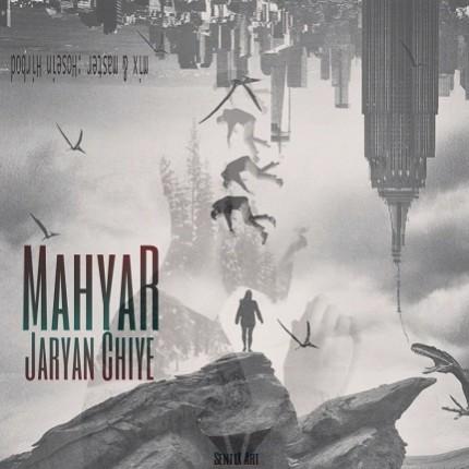 Mahyar Jaryan Chiye